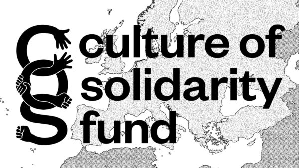 Open call: Culture of Solidarity Fund