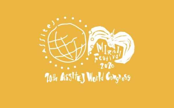 ASSITEJ World Congress & MIRAI 2020-2021: Offline & online